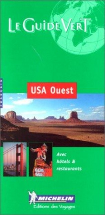 Michelin USA Ouest / travel guide (French)