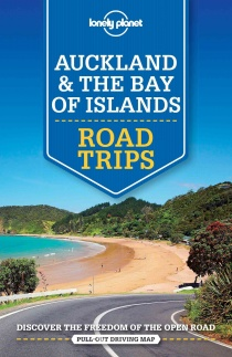 Auckland & Bay of Islands Road Trips / travel guide Lonely Planet (English)