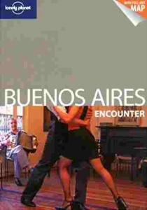 Buenos Aires Encounter / travel guide Lonely Planet (English)
