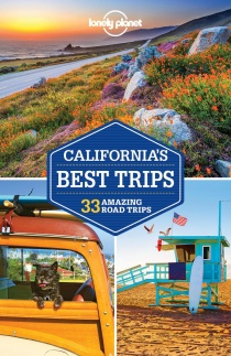 California Best Trips / travel guide Lonely Planet (English)